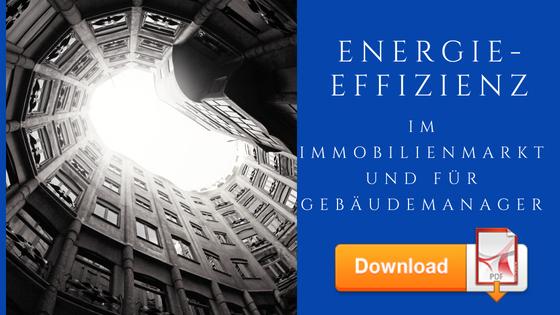 Energieeffizienz im Immobilienmarkt und für Gebäudemanager
