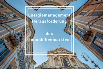 Energiemanagement Herausforderung des Immobilienmarktes