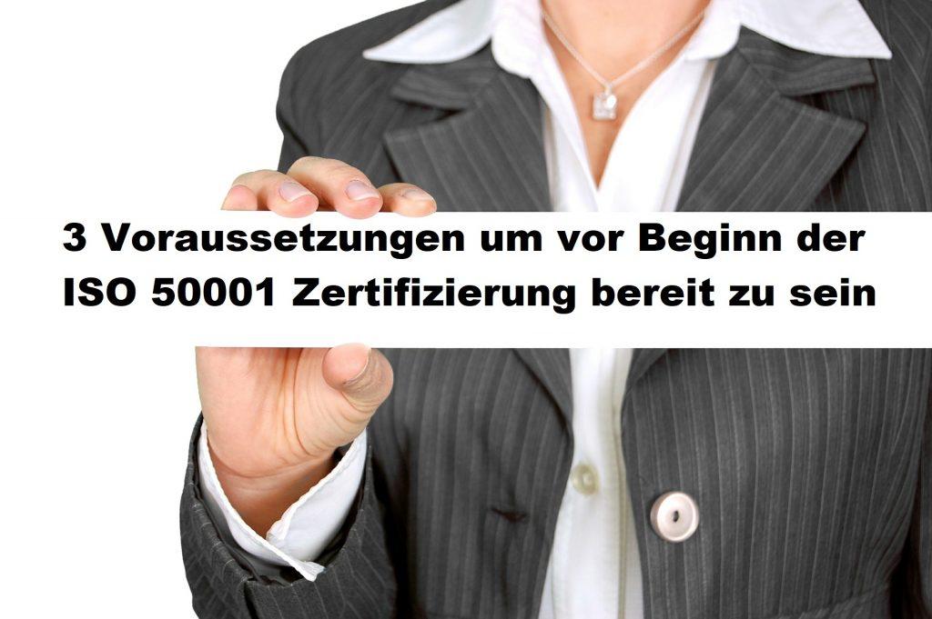 Voraussetzungen ISO 50001 Zertifizierung