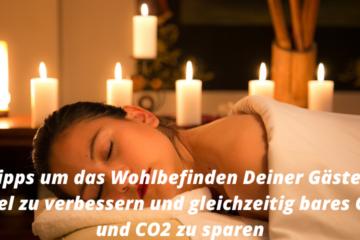 Wohlbefinden Hotelgäste verbessern und CO2 senken